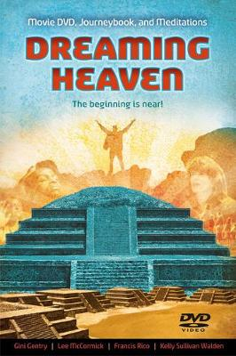 Dreaming Heaven: The Beginning Is Near! (Paperback)