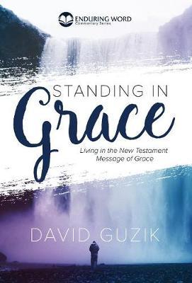 Standing In Grace (Hardback)