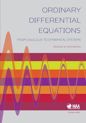 Ordinary Differential Equations: From Calculus to Dynamical Systems - Mathematical Association of America Textbooks (Hardback)