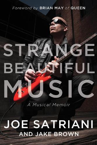 Strange Beautiful Music: A Musical Memoir (Hardback)