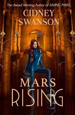 Mars Rising - Saving Mars 6 (Paperback)
