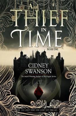 A Thief in Time - Thief in Time 1 (Paperback)
