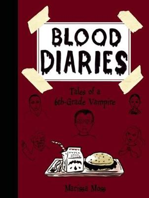 Blood Diaries: Tales of a 6th-Grade Vampire: Tales of a 6th-Grade Vampire (Hardback)