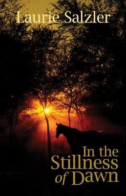 In the Stillness of Dawn (Paperback)