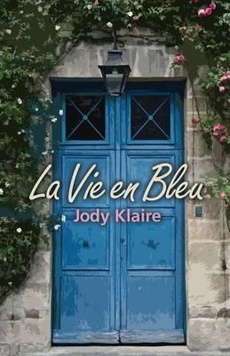 La Vie en Bleu (Paperback)