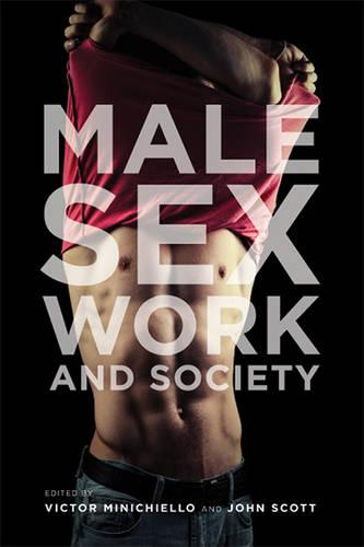 Male Sex Work and Society (Hardback)