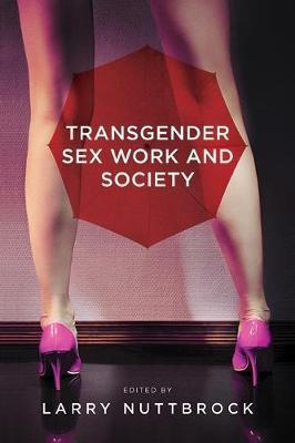 Transgender Sex Work and Society (Hardback)