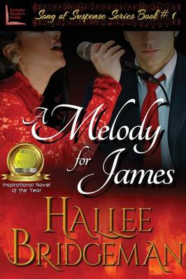 A Melody for James: Part 1 of the Song of Suspense Series (Paperback)