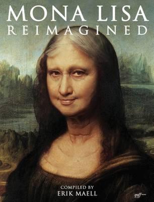 Mona Lisa Reimagined (Paperback)