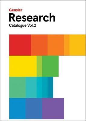 Gensler Research Catalogue: Volume 2 (Paperback)