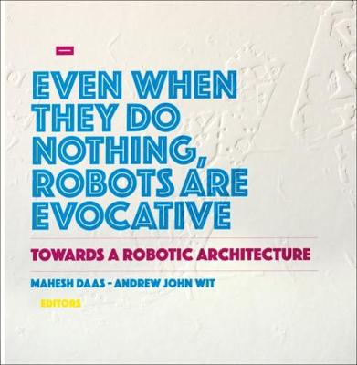 Towards a Robotic Architecture (Hardback)