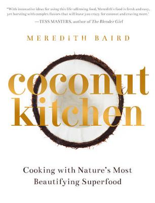 The Coconut Kitchen: Nature's most beautifying food (Paperback)