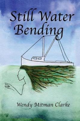Still Water Bending (Paperback)