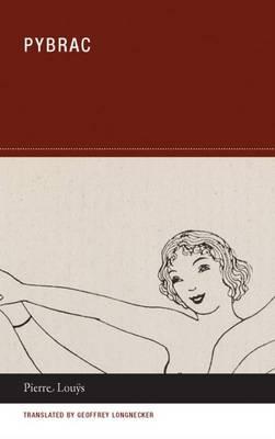 Pierre Louys - Pybrac (Paperback)