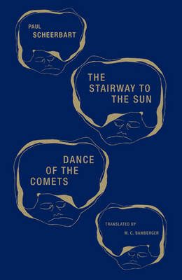 The Stairway to the Sun & Dance of the Comets (Paperback)