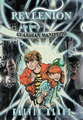 Revlenion and the Guardian Manifesto (Hardback)