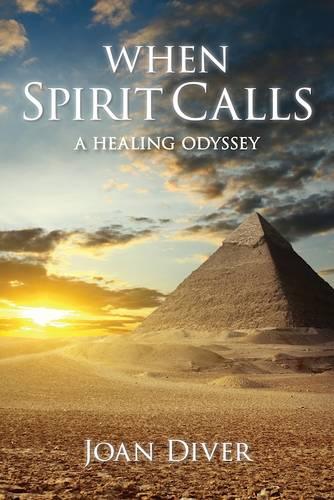 When Spirit Calls: A Story of Awakening, Healing and Hope (Paperback)