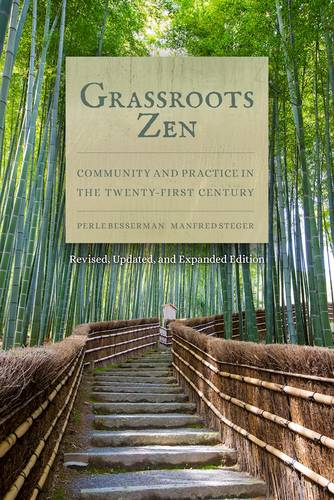 Grassroots Zen: Community and Practice in the Twenty-First Century (Paperback)