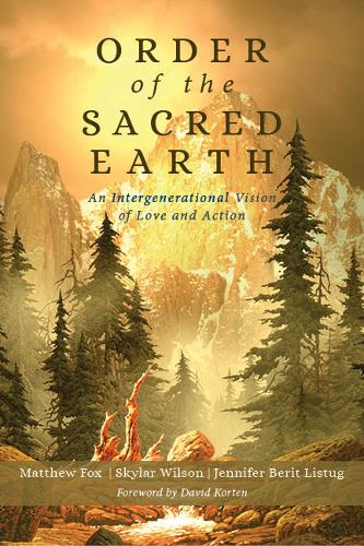 Order of the Sacred Earth: An Intergenerational Vision of Love and Action (Paperback)