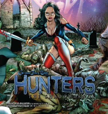 Grimm Fairy Tales Presents: Hunters (Paperback)