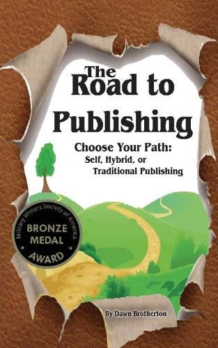 The Road to Publishing (Paperback)