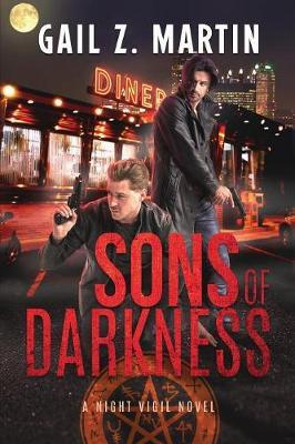 Sons of Darkness: A Night Vigil Novel - Night Vigil 1 (Paperback)