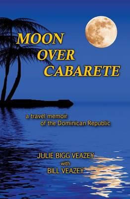 Moon Over Cabarete (Paperback)