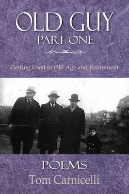Old Guy, Part One (Paperback)