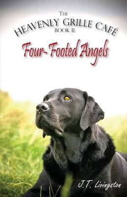 Four-Footed Angels Heavenly Grille Cafe Book 2 (Paperback)