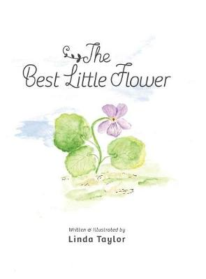 The Best Little Flower (Hardback)