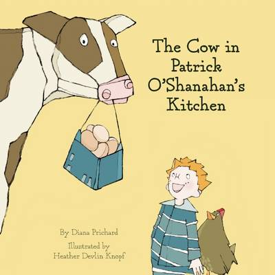 The Cow In Patrick O'Shanahan's Kitchen (Hardback)
