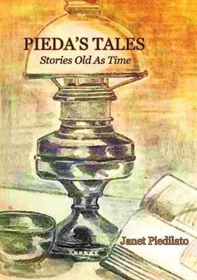 Pieda's Tales: Stories Old as Time (Paperback)