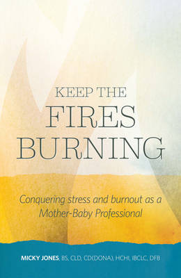 Keep the Fires Burning (Paperback)