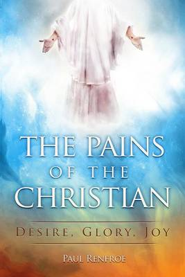 The Pains of the Christian (Paperback)