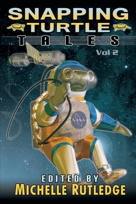 Snapping Turtle Tales, Vol. II (Paperback)