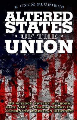 Altered States of the Union (Paperback)