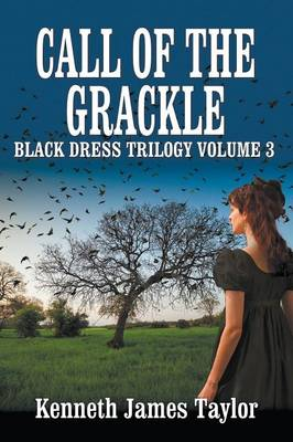 Call of the Grackle/Black Dress Trilogy Volume 3 (Paperback)