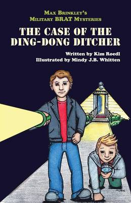 Max Brinkley: The Case of the Ding-Dong Ditcher (Paperback)