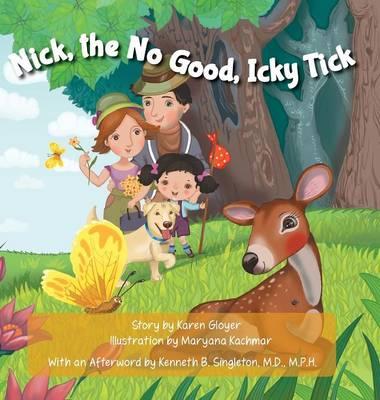 Nick, the No Good, Icky Tick (Hardback)