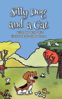 Silly Dog and a Cat (Hardback)
