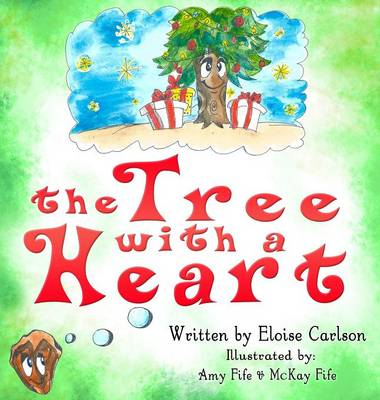The Tree with a Heart (Hardback)