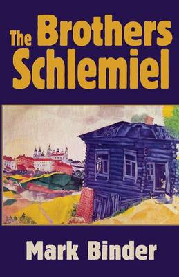 The Brothers Schlemiel (Paperback)