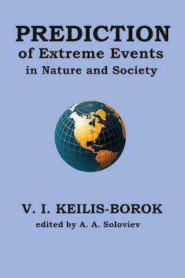 Prediction of Extreme Events in Nature and Society (Hardback)