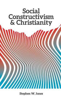 Social Constructivism and Christianity (Paperback)