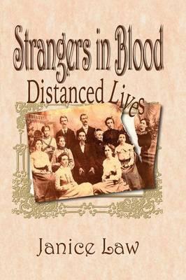 Strangers in Blood: Distanced Lives (Paperback)