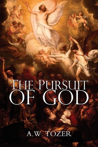 The Pursuit of God (Paperback)