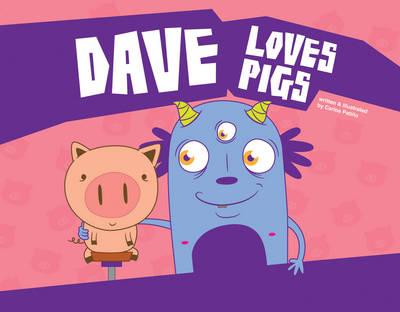 Dave Loves Pigs (Hardback)