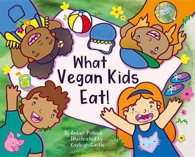 What Vegan Kids Eat (Hardback)