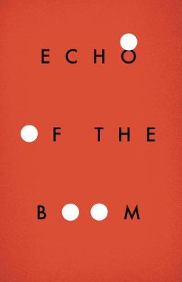 Echo of the Boom (Paperback)