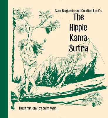 The Hippie Kama Sutra (Hardback)